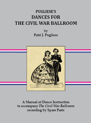 Dances For The Civil War Ballroom