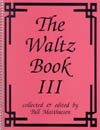 Waltz Book III
