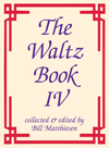 Waltz Book IV